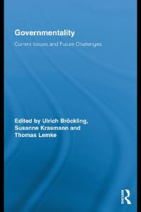 Governmentality: Current Issues and Future Challenges