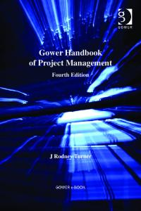 Gower Handbook of Project Management, 4th Edition