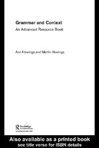 Grammar and Context: An advanced resource book (Routledge Applied Linguistics)