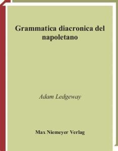 Grammatica diacronica del napoletano (Beihefte Zur Zeitschrift Fur Romanische Philologie)