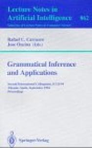 Grammatical Inference and Applications: Second International Colloquium, ICGI-94, Alicante, Spain, September 21-23, 1994. Proceedings