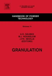 Granulation (Handbook of Powder Technology)