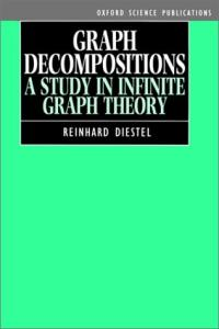 Graph decompositions: a study in infinite graph theory