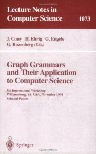 Graph Grammars and Their Application to Computer Science: 5th International Workshop, Williamsburg, VA, USA, November (13-18), 1995. Selected Papers: ... Papers