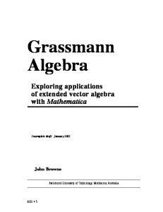 Grassmann algebra. Exploring applications of extended vector algebra with Mathematica