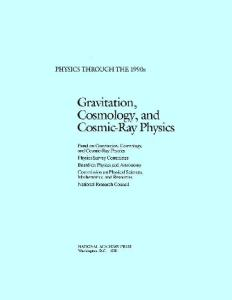 Gravitation, Cosmology, and Cosmic-Ray Physics