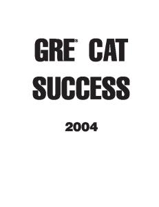 GRE CAT Success  2004 (Peterson's Ultimate Gre Tool Kit)