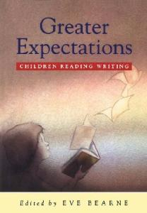 Greater Expectations: children, reading, writing (Cassell Education)