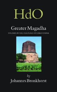 Greater Magadha (Handbook of Oriental Studies: Section 2: India)