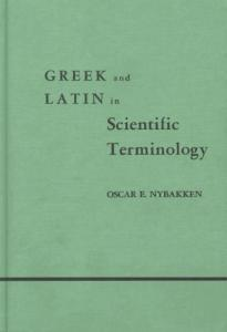 Greek and Latin in Scientific Terminology