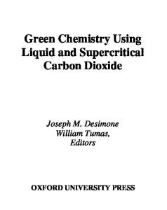 Green Chemistry Using Liquid and Supercritical Carbon Dioxide (Green Chemistry Series)