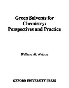 Green Solvents for Chemistry: Perspectives and Practice