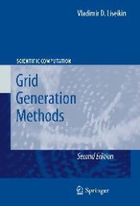 Grid Generation Methods (Scientific Computation)