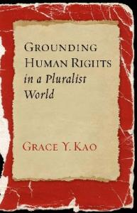 Grounding Human Rights in a Pluralist World (Advancing Human Rights)