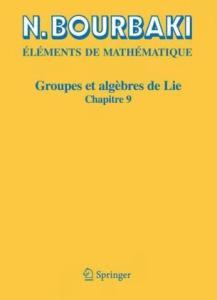 Groupes et algèbres de Lie : Chapitre 9 - Groupes de Lie réels compacts