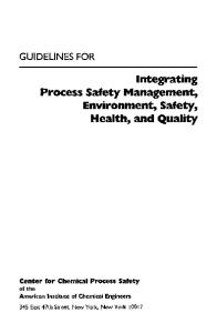 Guidelines for Integrating Process Safety Management, Environment, Safety, Health, and Quality (Center for Chemical Process Safety)