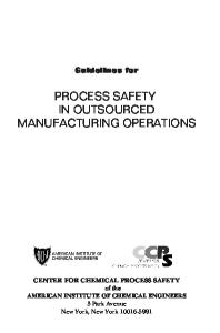 Guidelines for Process Safety in Outsourced Manufacturing Operations (AIChE Center for Chemical Process Safety - CCPS)