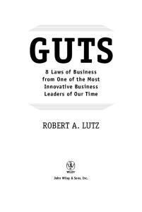 Guts: 8 Laws of Business from One of the M Innovative Business Leaders of Our Time