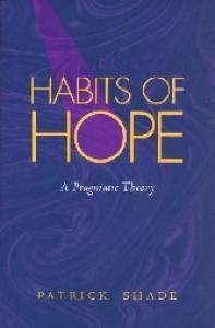 Habits of Hope: A Pragmatic Theory