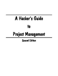 Hacker's Guide to Project Management, Second Edition (COMPUTER WEEKLY PROFESSIONAL) (Computer Weekly Professional)