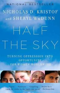 Half the Sky: Turning Oppression into Opportunity for Women Worldwide (Vintage)