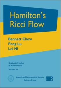 Hamilton's Ricci Flow (Graduate Studies in Mathematics)