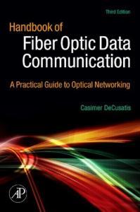 Handbook Fiber Optic Data Communication