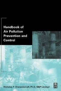 Handbook of Air Pollution Prevention and Control, First Edition