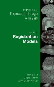 Handbook of biomedical image analysis. Registration Models
