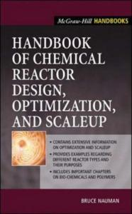 Handbook of Chemical Reactor Design, Optimization, and Scaleup