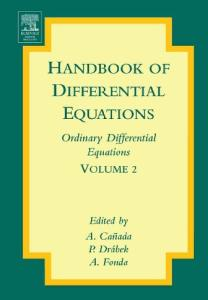 Handbook of differential equations. Ordinary differential equations