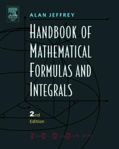 Handbook of Mathematical Formulas and Integrals, Second Edition