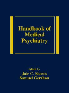 Handbook of Medical Psychiatry (Medical Psychiatry, 20)