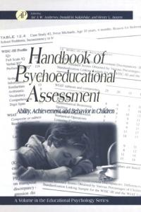 Handbook of Psychoeducational Assessment: A Practical Handbook