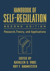 Handbook of Self-Regulation, Second Edition: Research, Theory, and Applications