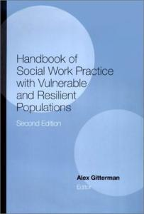 Handbook of Social Work Practice with Vulnerable and Resilient Populations (NONE)