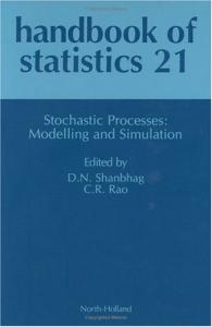 Handbook of statistics 21: Stochastic processes: modelling and simulation