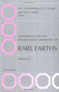 Handbook on the Physics and Chemistry of Rare Earths. vol.32