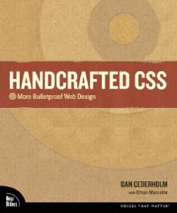 Handcrafted CSS: More Bulletproof Web Design