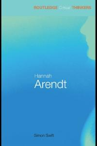 Hannah Arendt (Routledge Critical Thinkers)