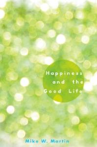 Happiness and the Good Life