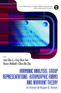 Harmonic Analysis, Group Representations, Automorphic Forms and Invariant Theory