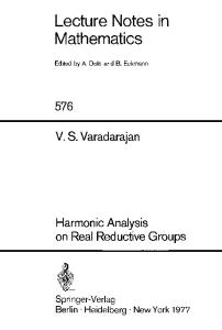 Harmonic Analysis on Real Reductive Groups (Lecture Notes in Mathematics 576)