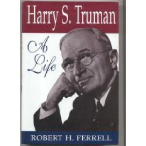 Harry S. Truman: A Life (Missouri Biography Series)