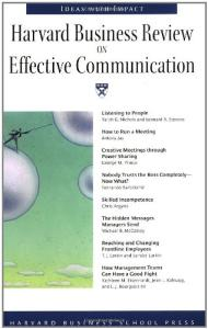 Harvard Business Review on Effective Communication (Harvard Business Review Paperback Series)