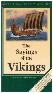 Havamal: The Sayings of the Vikings: In a New and Readable Translation