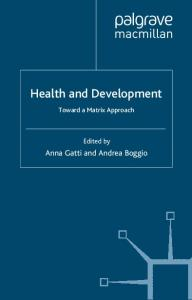 Health and Development: The Role of International Organizations