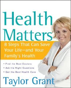 Health Matters: 8 Steps That Can Save Your Life--and Your Family's Health