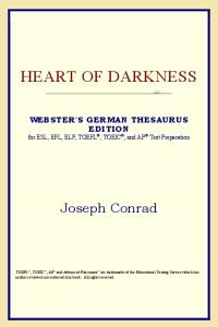 Heart of Darkness (Webster's German Thesaurus Edition)