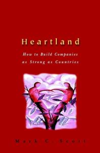 Heartland: How to Build Companies as Strong as Countries